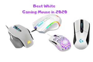 Top 10 Best White Gaming Mouse in 2020
